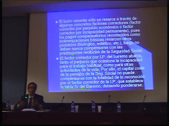 Jornadas sobre la Valoración Jurídica del Daño (Seguros) (IV).