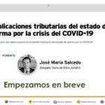 WEBINAR SEPIN: IMPLICACIONES TRIBUTARIAS DEL ESTADO DE ALARMA POR LA CRISIS DEL COVID 19